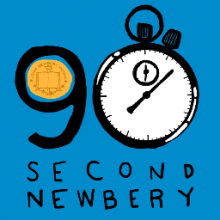 90 Second Newbery